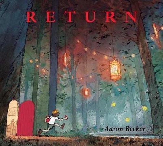 Boek cover Return van Aaron Becker (Hardcover)