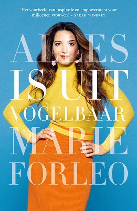 Alles is uitvogelbaar - Marie Forleo |