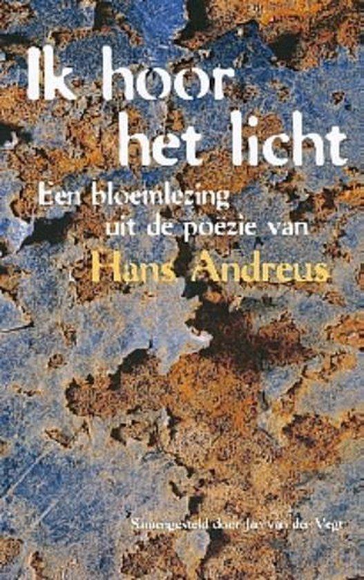 Ik hoor het licht - Hans Andreus |