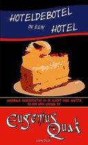 Eugenius Quak 2 -   Hoteldebotel in een hotel