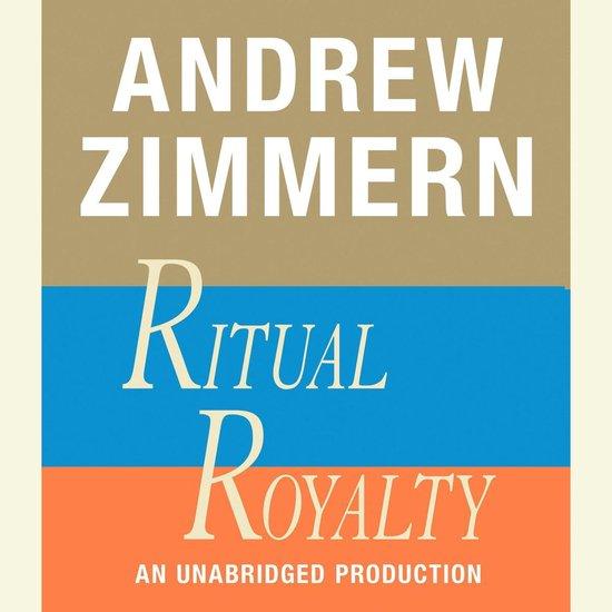 Boek cover Andrew Zimmern, Ritual Royalty van Andrew Zimmern (Onbekend)