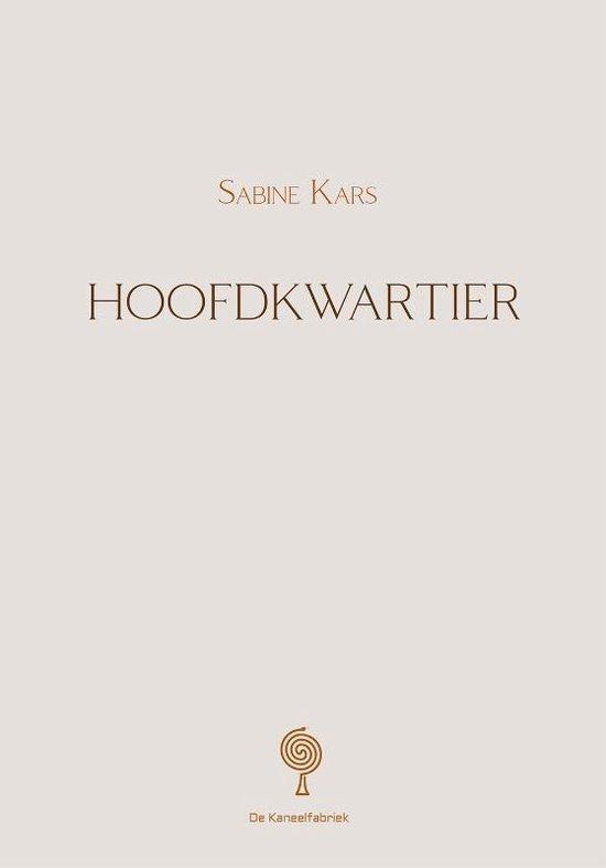 Hoofdkwartier - Sabine Kars |