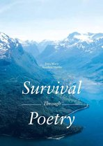 Survival Through Poetry Poems about love, anxiety & heartbreak