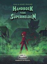 Handboek voor Superhelden deel 3 -   Alleen