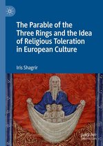 The Parable of the Three Rings and the Idea of Religious Toleration in European Culture