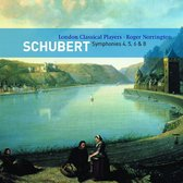 Sir Roger Norrington/London Cl - Schubert: Symphonies 4 - 6, 8,
