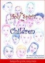 THE HOLY SPIRIT FOR CHILDREN