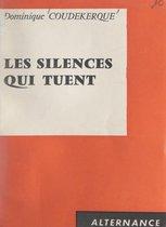 Les silences qui tuent