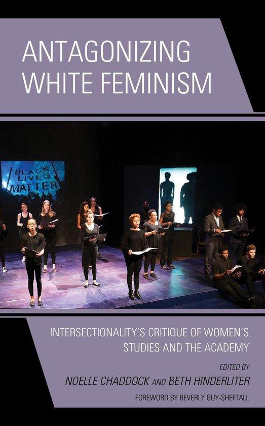 Boek cover Antagonizing White Feminism van Piya Chatterjee (Onbekend)