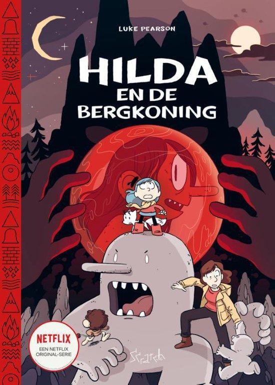 Hilda 6 - Hilda en de bergkoning - Luke Pearson  