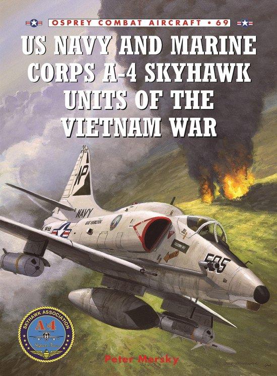Boek cover US Navy and Marine Corps A-4 Skyhawk Units of the Vietnam War : 1963-1973 van Peter Mersky