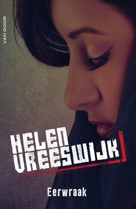 Eerwraak - Helen Vreeswijk  