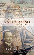 Nach Valparaiso Und Zurck