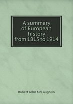 A Summary of European History from 1815 to 1914