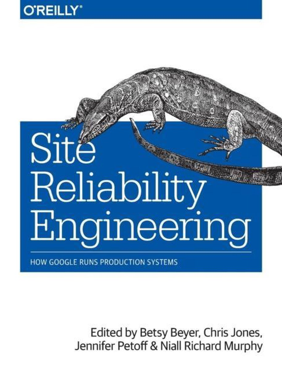 Site Reliability Engineering - Betsy Beyer