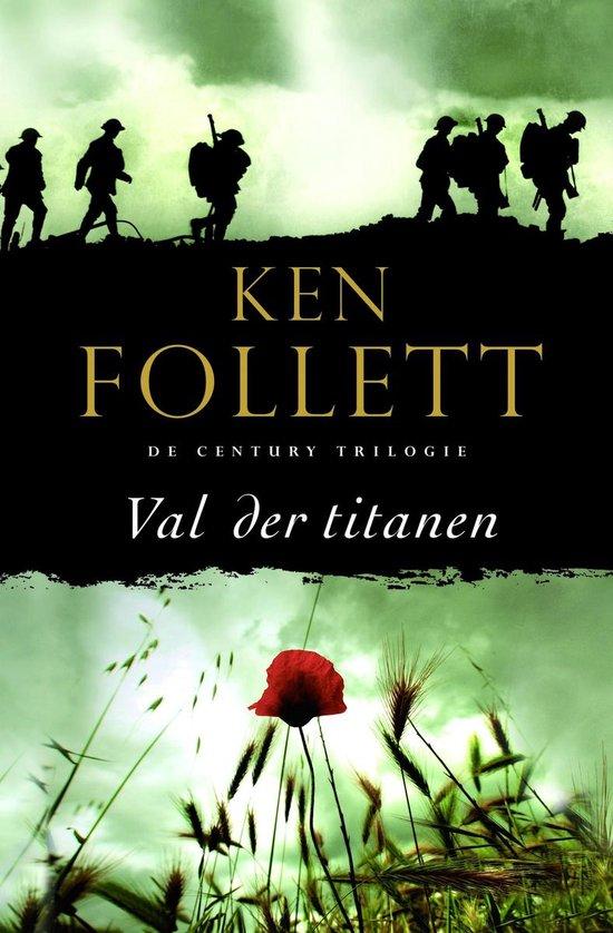 The Century Trilogie1 - Val der titanen - Ken Follett |