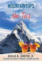Mountaintops and Mai Tais