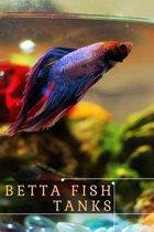 Betta Fish Tanks