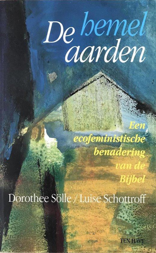 Boek cover De hemel aarden van Luise Schottroff (Paperback)