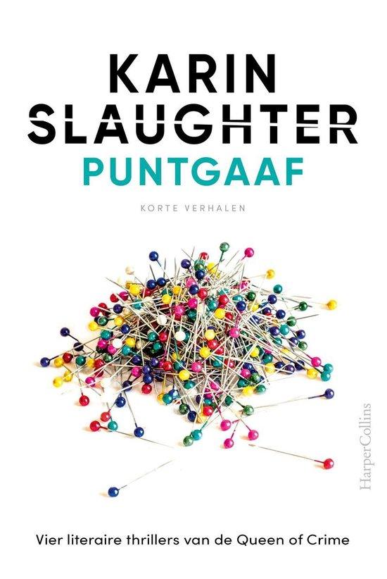 Boek cover Puntgaaf van Karin Slaughter (Onbekend)