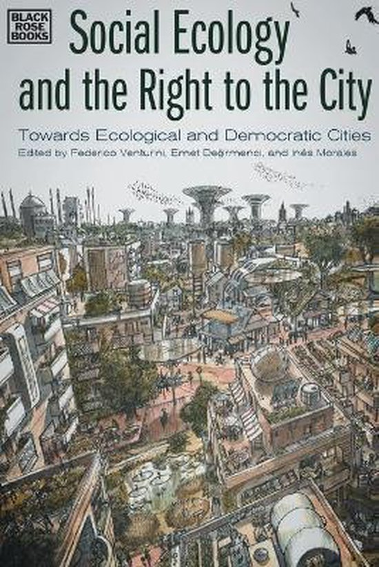 Boek cover Social Ecology and the Right to the City - Towards Ecological and Democratic Cities van Federico Venturini (Paperback)