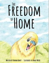 The Freedom of Home