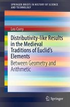 Distributivity-like Results in the Medieval Traditions of Euclid's Elements