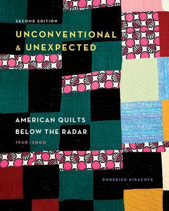 Boek cover Unconventional & Unexpected, 2nd Edition van Roderick Kiracofe (Hardcover)