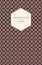 Cabbages And Kings - The Complete Works Of O. Henry - Vol. V