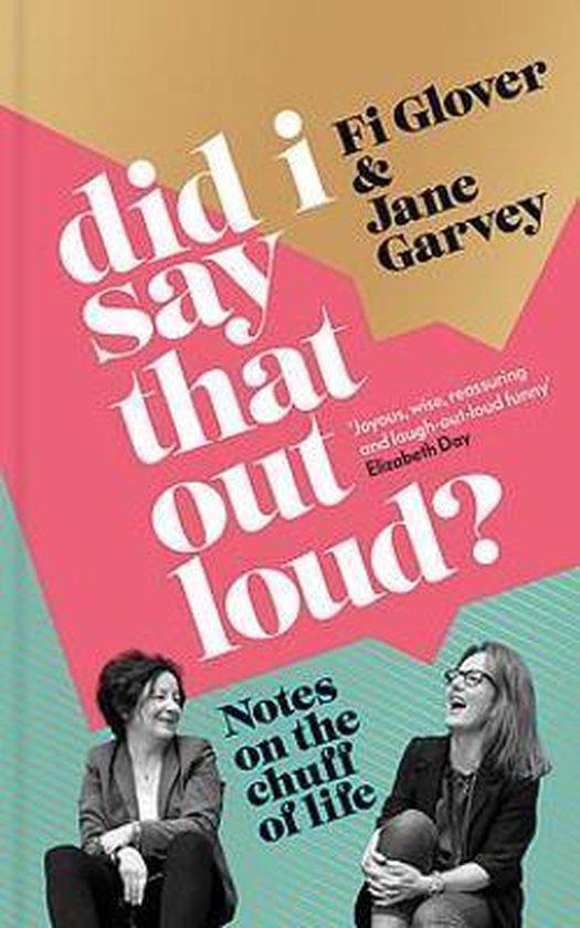 Boek cover Did I Say That Out Loud? van Fi Glover (Onbekend)