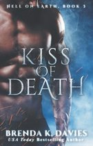 Kiss of Death (Hell on Earth, Book 3)