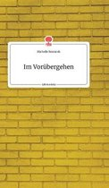 Im Vorubergehen. Life is a Story - story.one