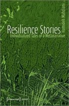 Resilience Stories - Individualized Tales of a Metanarrative