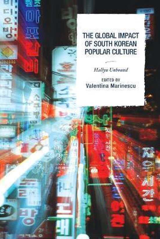 Boek cover The Global Impact of South Korean Popular Culture van Crystal S. Anderson (Paperback)