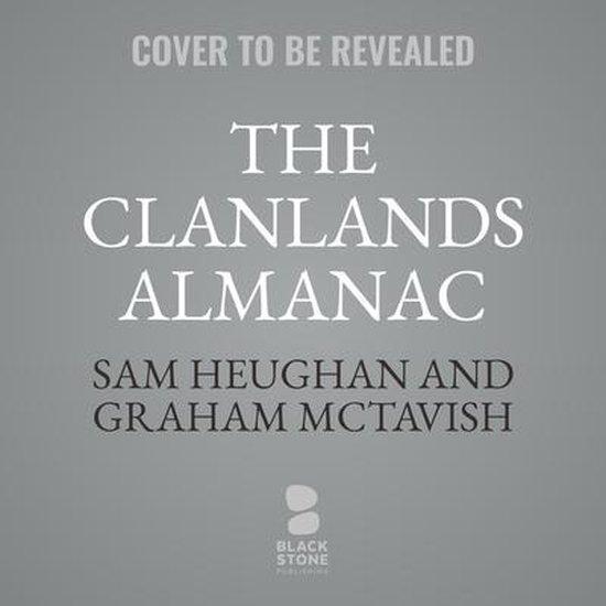 Boek cover The Clanlands Almanac: Seasonal Stories from Scotland van Sam Heughan (Onbekend)