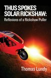 Thus spokes solar rickshaw