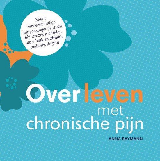 Overleven met chronische pijn - Anna Raymann pdf epub