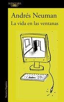 La Vida En Las Ventanas / Life in the Windows