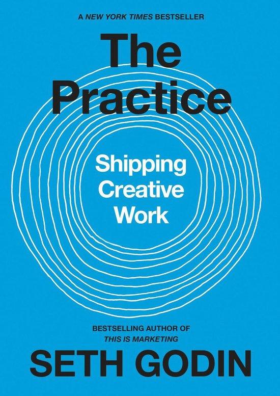 Boek cover The Practice van Seth Godin (Onbekend)