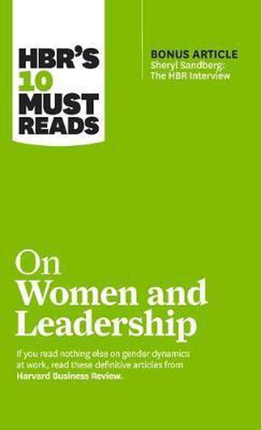 HBR's 10 Must Reads on Women and Leadership (with bonus article  Sheryl Sandberg