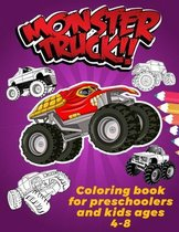 Monster Truck Coloring Book For Preschoolers And Kids Ages 4-8