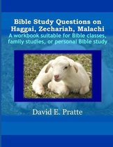Boek cover Bible Study Questions on Haggai, Zechariah, Malachi van David E Pratte