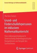 Grund- und Foerderschullehrpersonen im inklusiven Mathematikunterricht