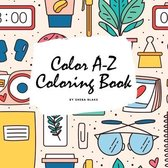 Color A-Z Coloring Book for Children (8.5x8.5 Coloring Book / Activity Book)
