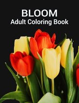 Bloom Adult Coloring Book
