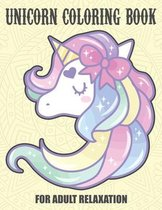 Unicorn Coloring Book for Adult Relaxation