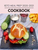 Keto Meal Prep 2020-2021 Cookbook