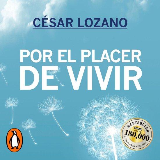 Boek cover Por el placer de vivir van César Lozano (Onbekend)