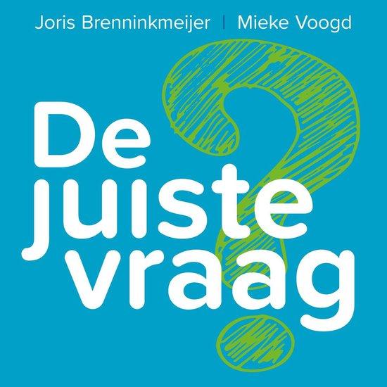 Boek cover De juiste vraag van Joris Brenninkmeijer (Onbekend)