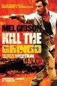 Kill The Gringo (Fr)